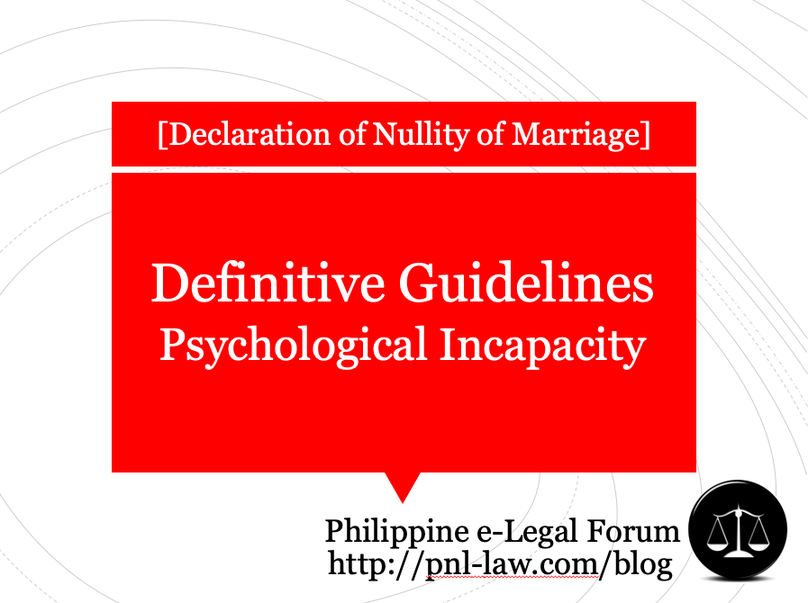 Definitive Guidelines for Psychological Incapacity
