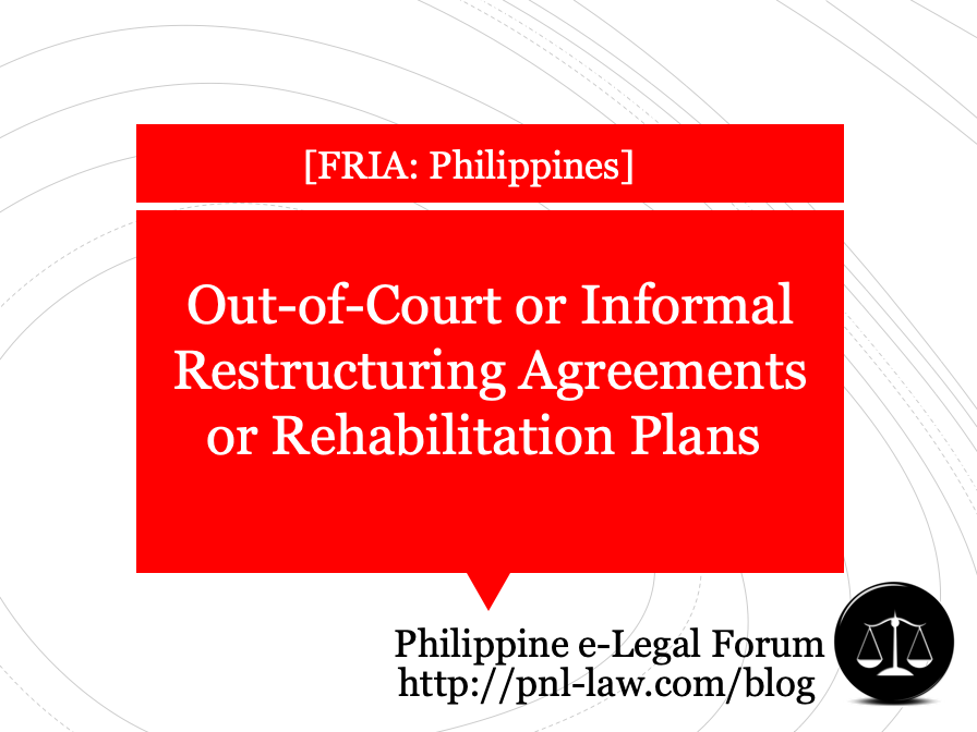 Out-of-court or Informal Restructuring in the Philippines