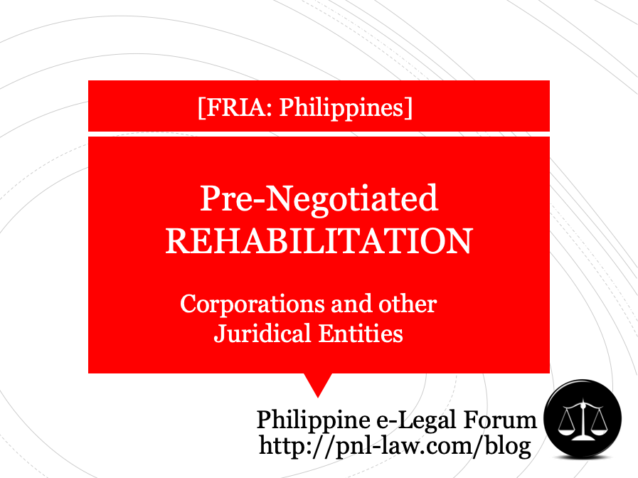 Pre-Negotiated Rehabilitation of Corporations in the Philippines