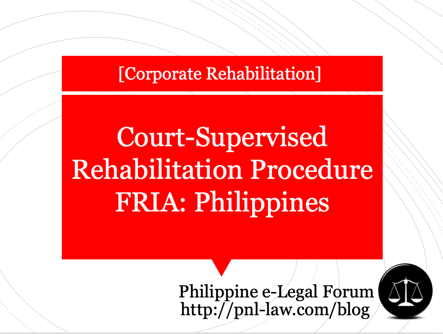 Court-supervised Corporate Rehabilitation in the Philippines