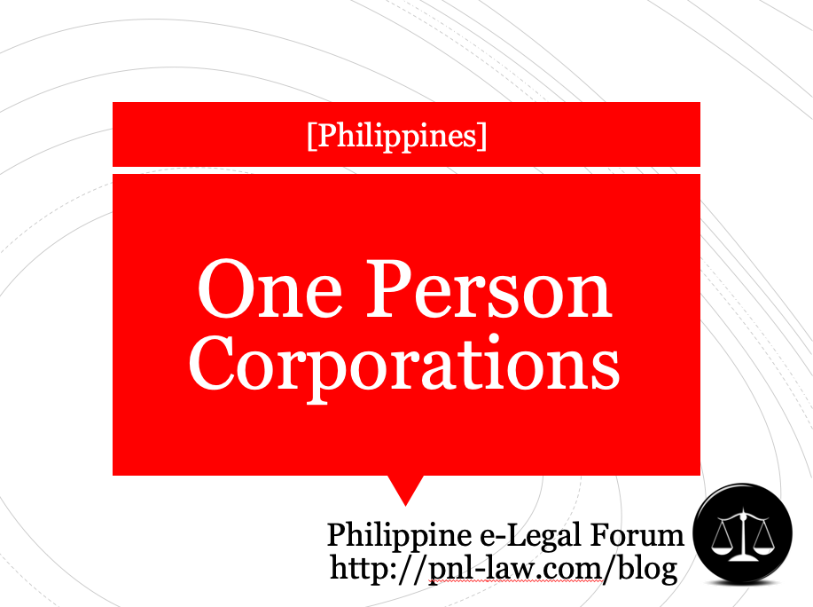 Introduction to One Person Corporations in the Philippines