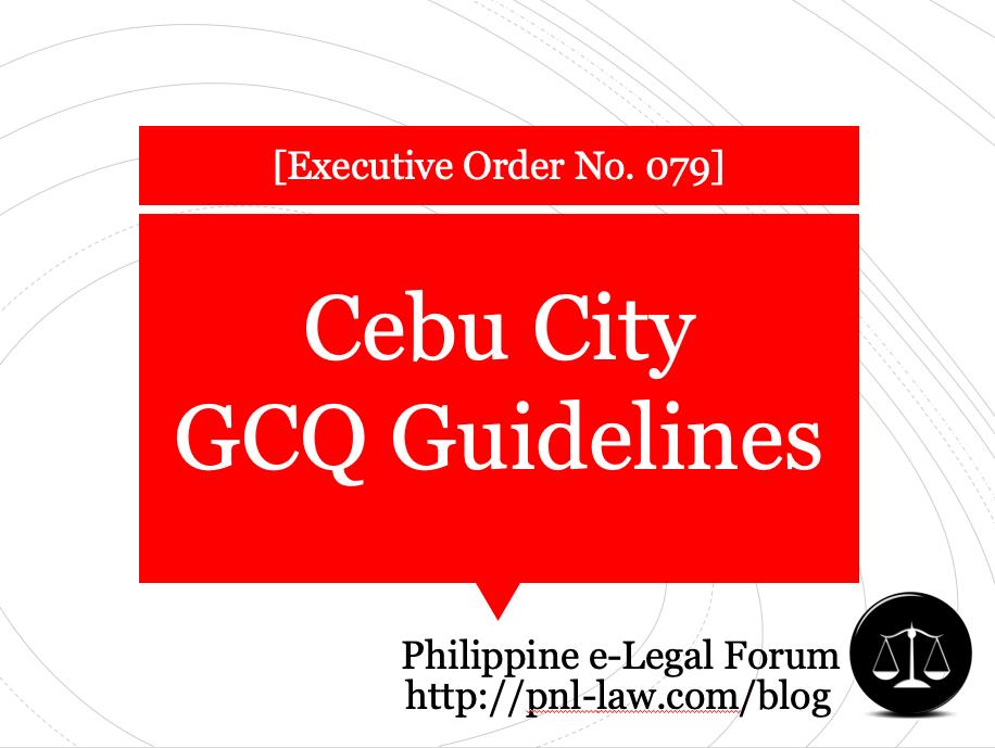 Cebu City GCQ Guidelines