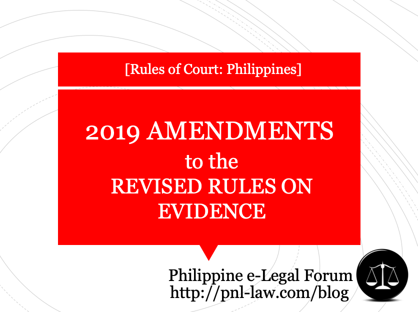 2019 Amendments to the Revised Rules of Evidence