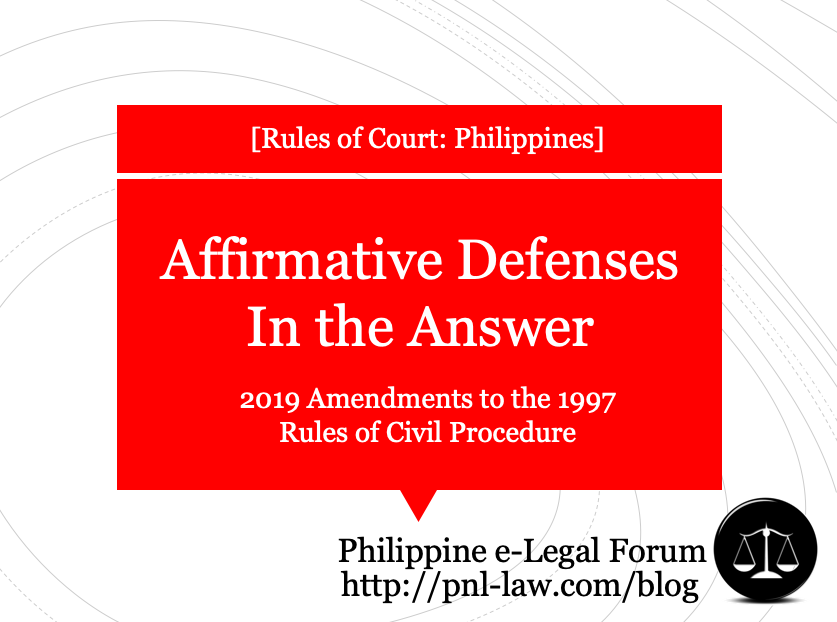 Affirmative Defenses in the Answer re 2019 Amendments to the 1997 Rules of Civil Procedure