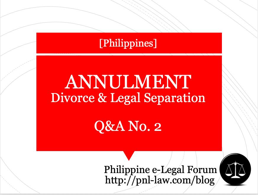 Annulment, Divorce and Legal Separation Q&A 2