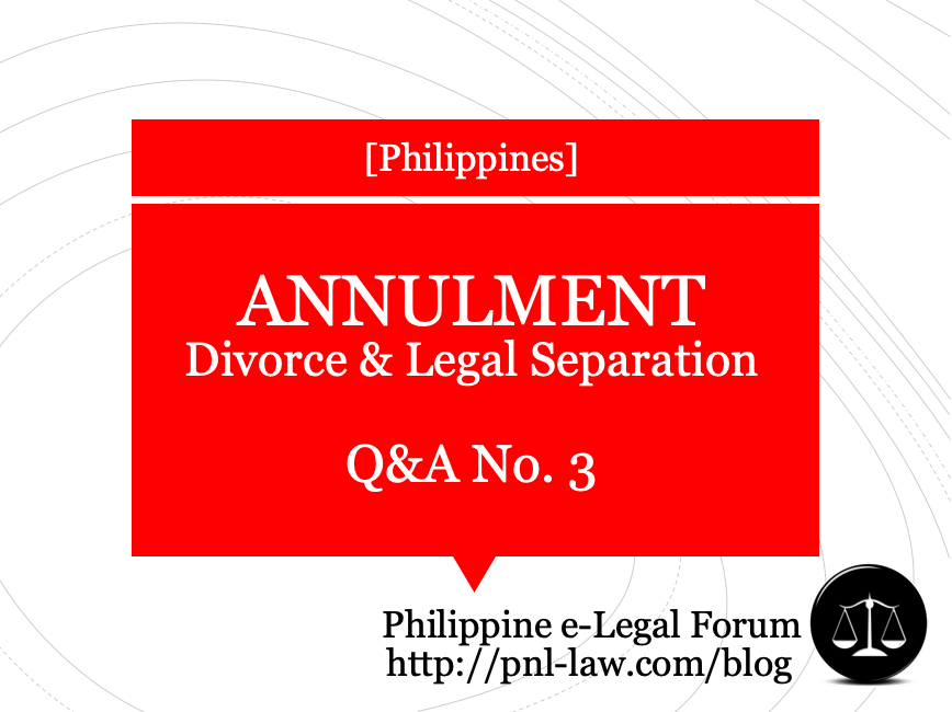 Annulment, Divorce and Legal Separation Q&A 3