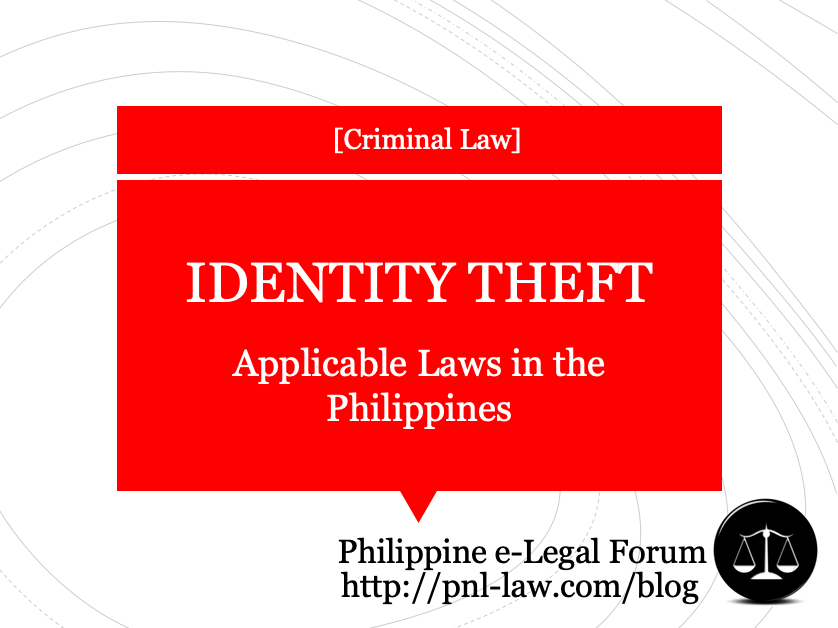 Philippine Laws on Identity Theft