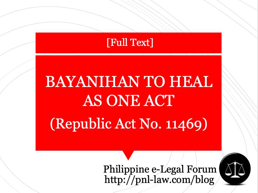 Bayanihan to Heal as One Act Republic Act No. 11469