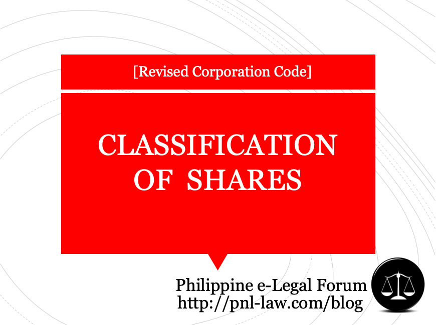 Classification of Shares under the Revised Corporation Code