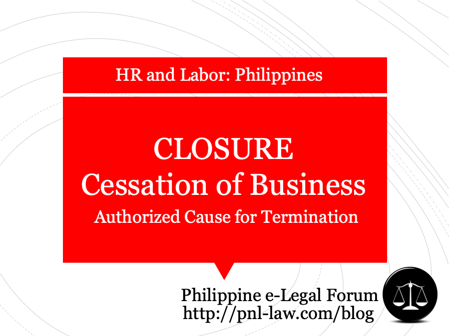 Closure of Business as Authorized Cause for Employment Termination Philippines