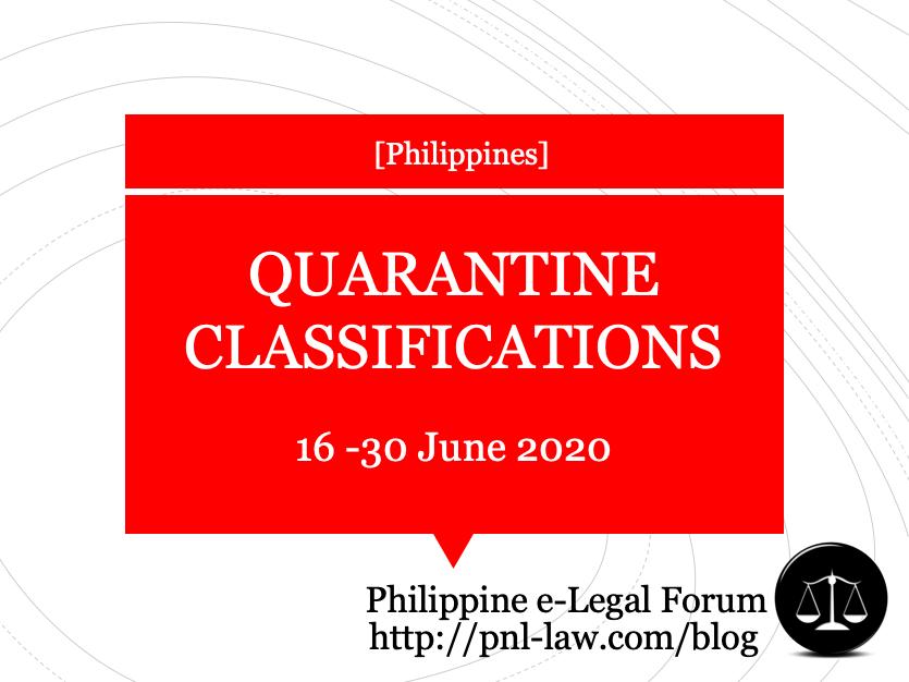 Community Quarantine Classifications 16 to 30 June 2020