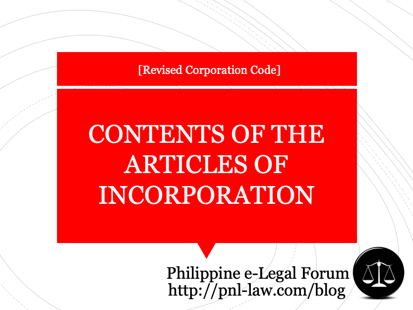 Contents of Articles of Incorporation under the Revised Corporation Code
