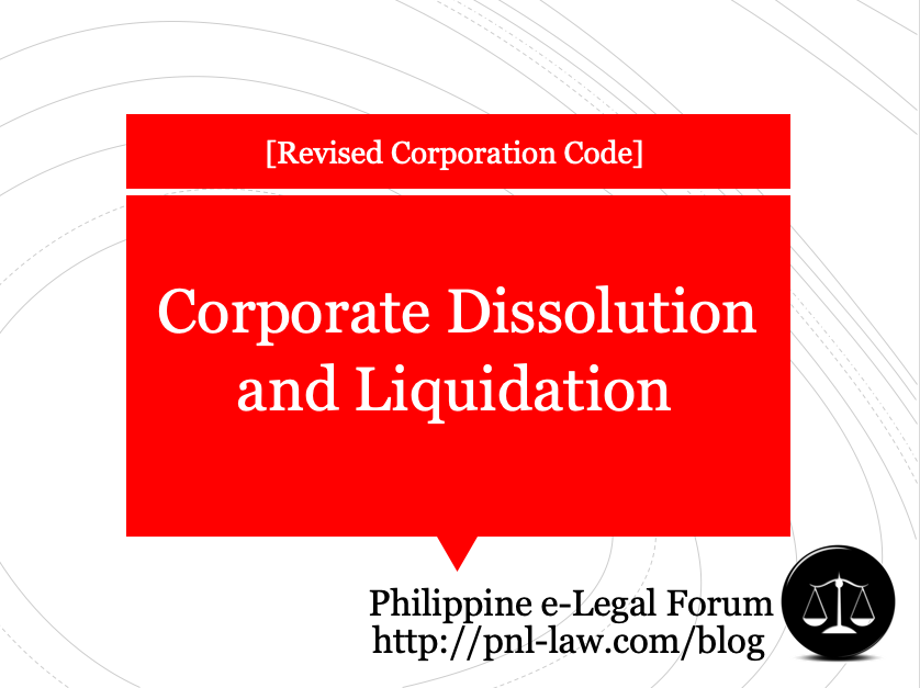 Corporate Dissolution and Liquidation, Revised Corporation Code of the Philippines