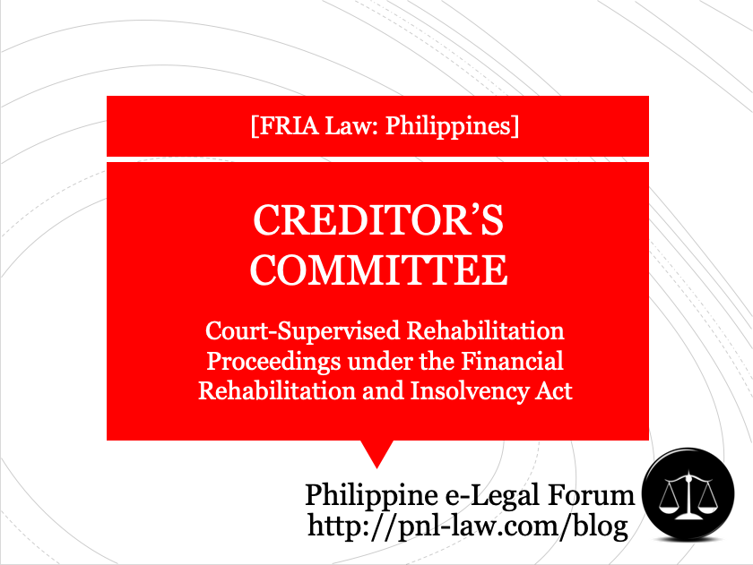 Creditors Committee in Court-Supervised Rehabilitation Proceedings under the Financial Rehabilitation and Insolvency Act