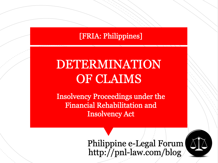 Determination of Claims - Common Provisions in Insolvency Proceedings under the FRIA Philippines