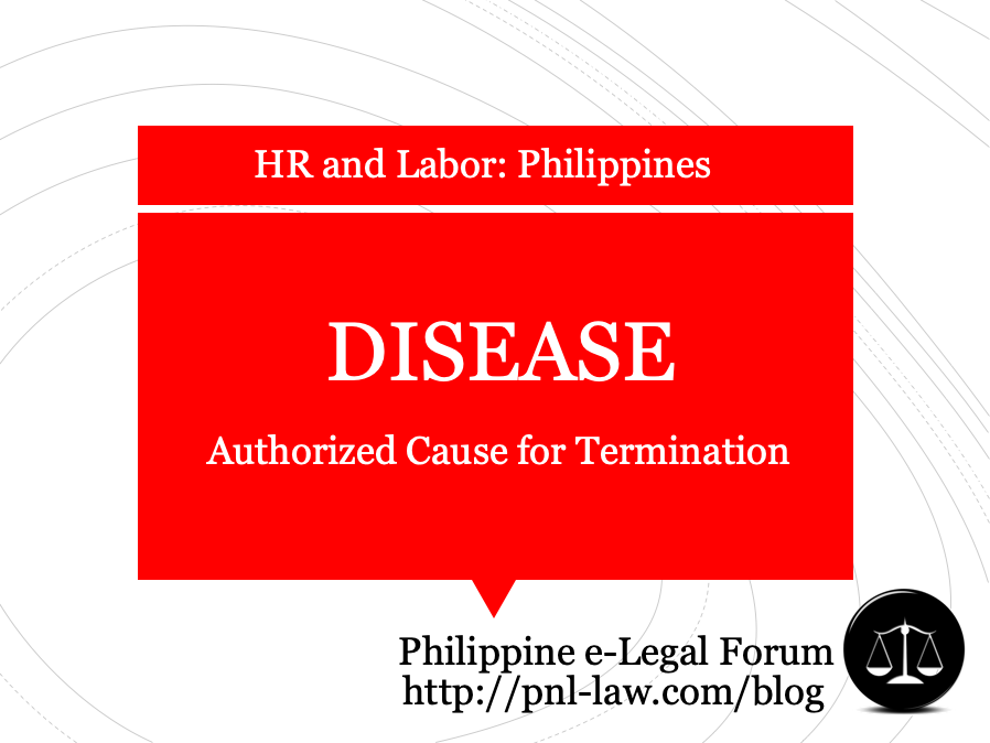 Disease as Authorized Cause for Termination of Employment Philippines