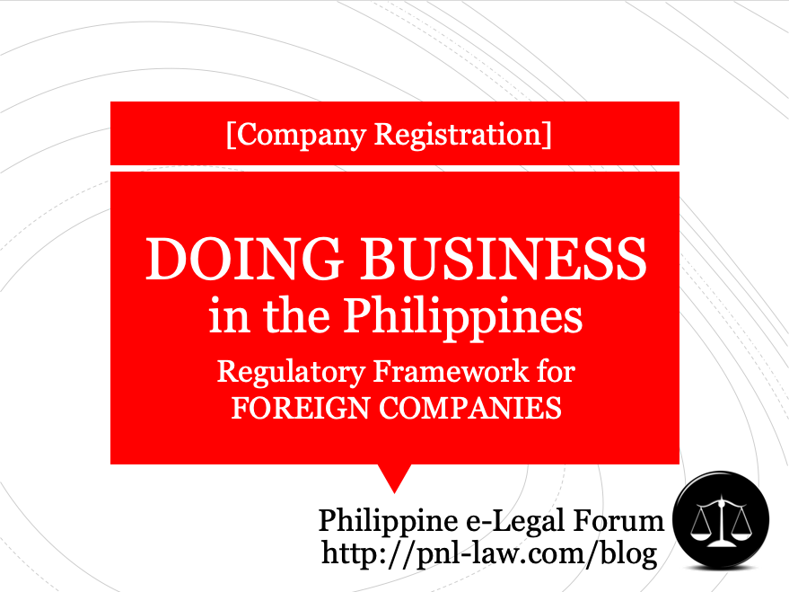 Doing Business in the Philippines: Registration and Regulatory Framework for Foreign Companies