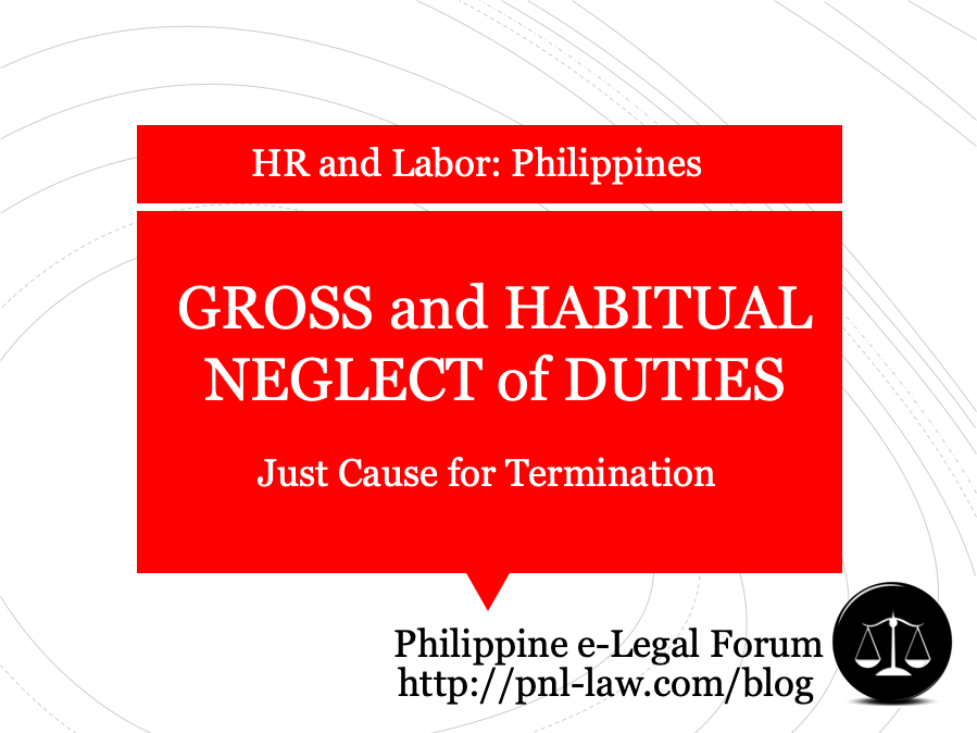 Gross and Habitual Neglect of Duties Philippines