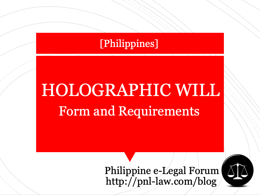 Holographic Wills in the Philippines