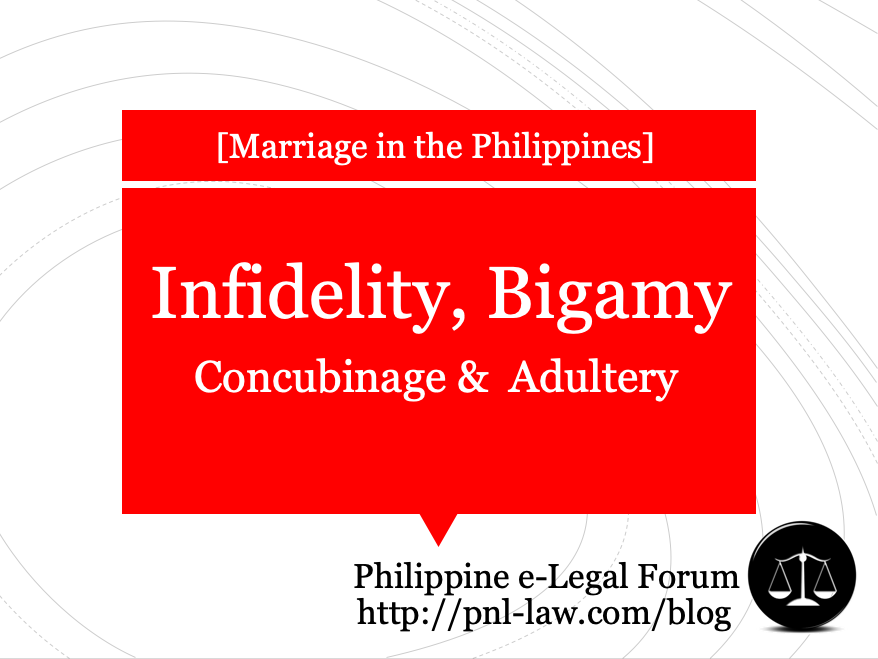 Infidelity, Bigamy, Concubinage and Adultery in the Philippines