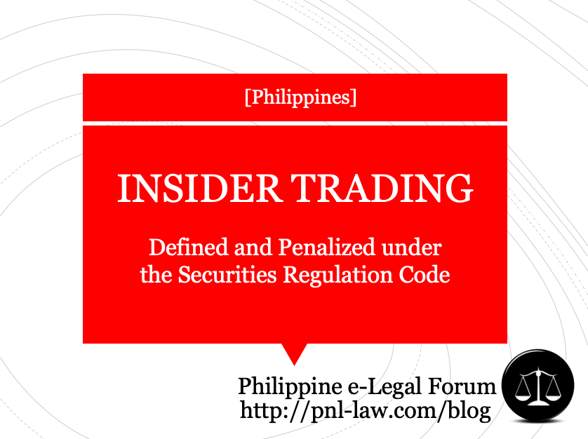 Insider Trading under the Securities Regulation Code of the Philippines