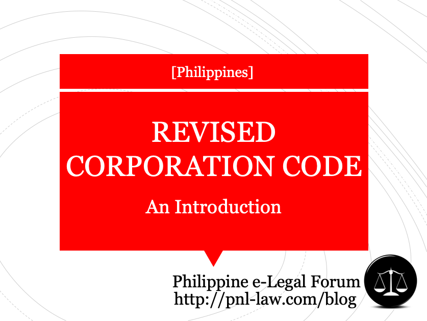 Introduction to the Revised Corporation Code of the Philippines