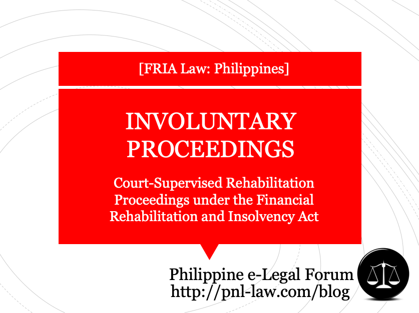 Involuntary Proceedings in Court-Supervised Rehabilitation Proceedings under the Financial Rehabilitation and Insolvency Act
