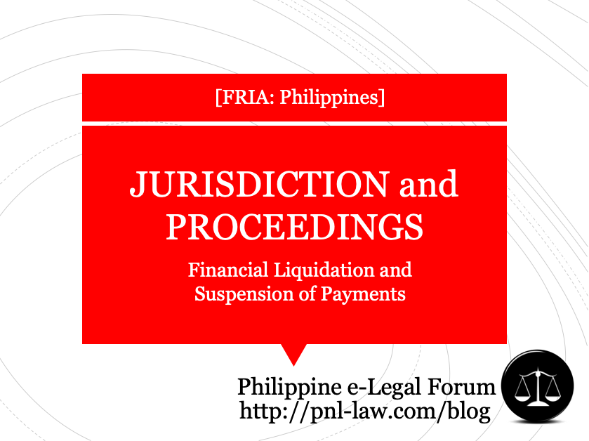 Jurisdiction and Proceedings in Financial Liquidation and Suspension of Payments under FRIA