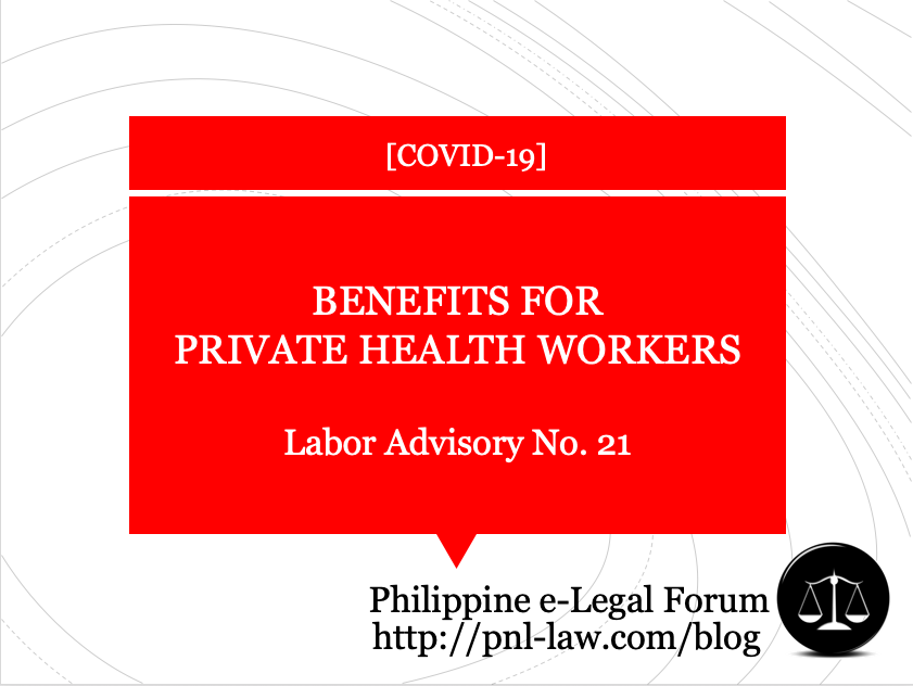 Labor Advisory 21 COVID-Related Benefits for Private Health Workers