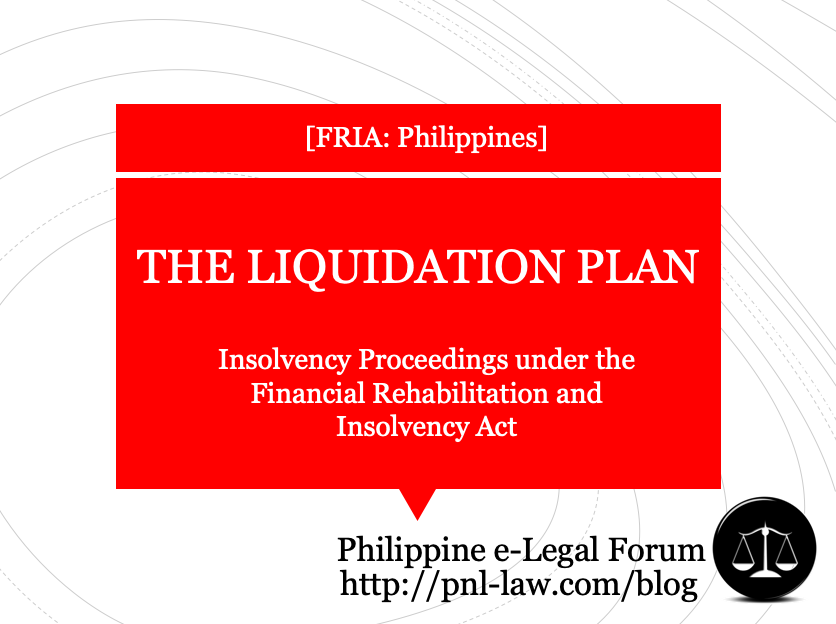 Liquidation Plan - Common Provisions in Insolvency Proceedings under the FRIA Philippines
