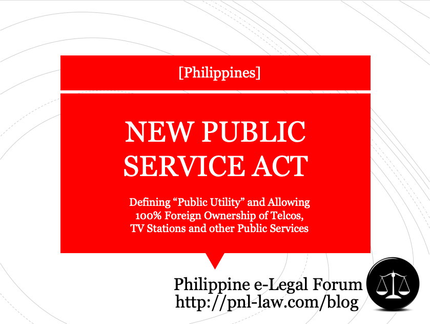 New Public Service Act, Allowing 100% Foreign Ownership in TELCOs and other Public Services