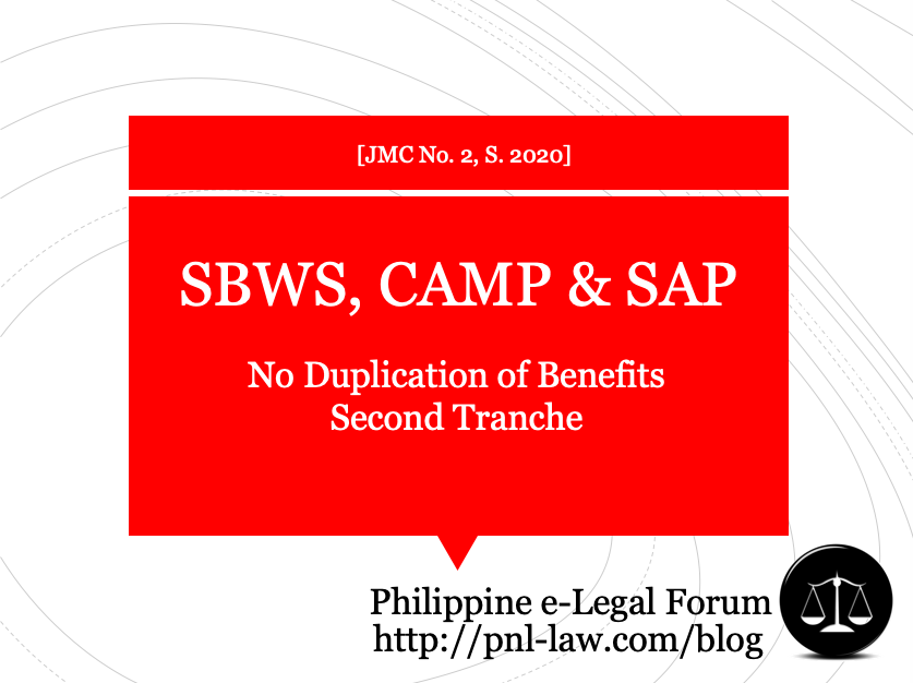 No Duplication of SBWS, CAMP and SAP for Second Tranche