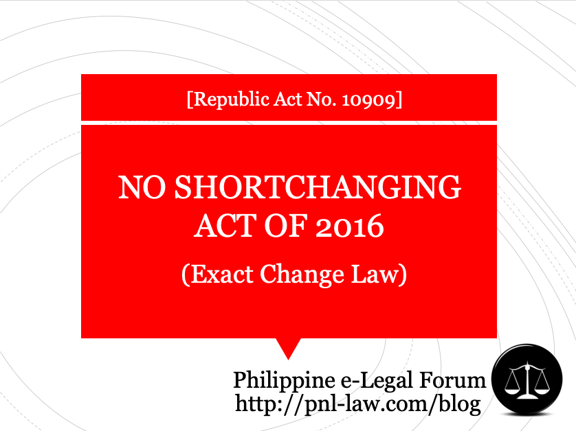 No Shortchanging Act of 2016 (Exact Change Law)