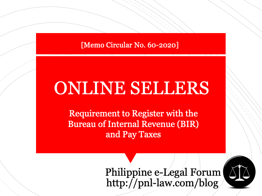 Online Sellers Requirement to Register with the Bureau of Internal Revenue (BIR) and Pay Taxes