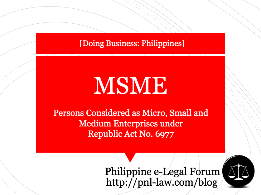 Persons Considered as Micro, Small and Medium Enterprises under Republic Act No. 6977
