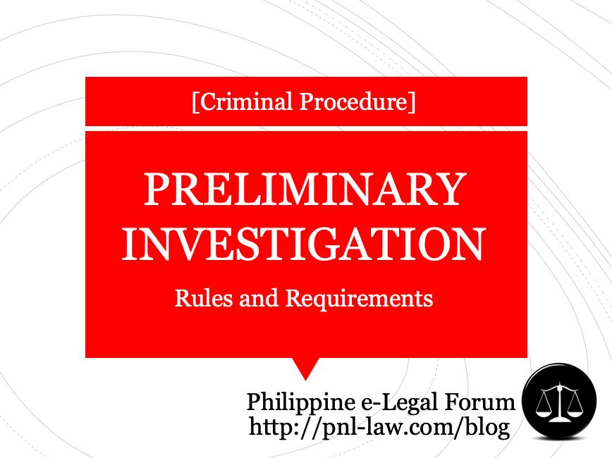 Preliminary Investigation in the Philippines