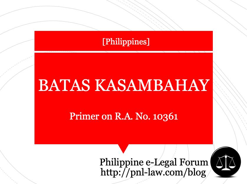 Primer on Batas Kasambahay Republic Act No. 10361
