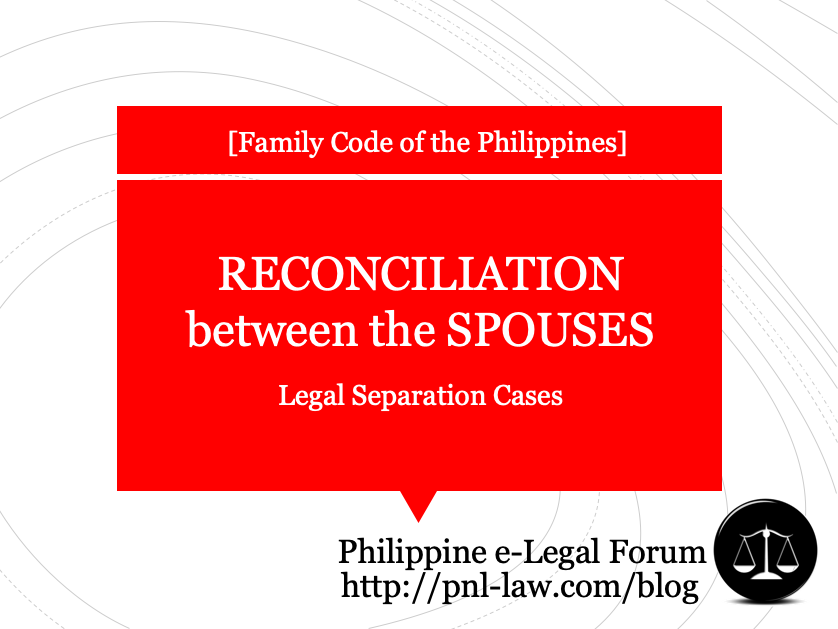 Reconciliation between the Spouses in Legal Separation Cases