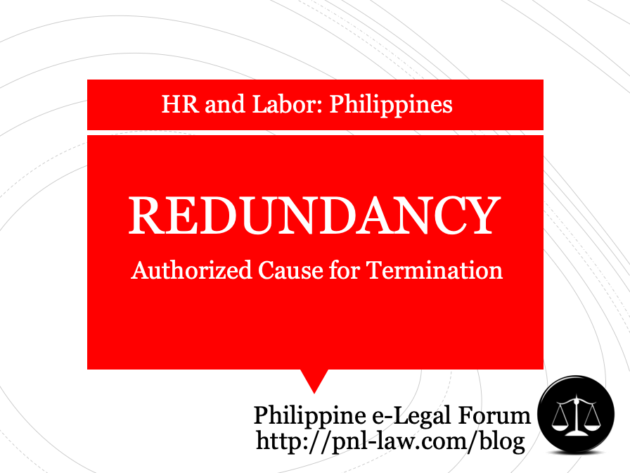 Redundancy as Authorized Cause for Termination Philippines
