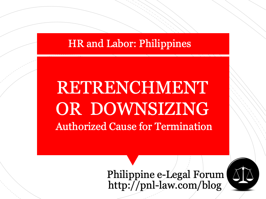 Retrenchment or Downsizing as Authorized Cause for Employment Termination Philippines