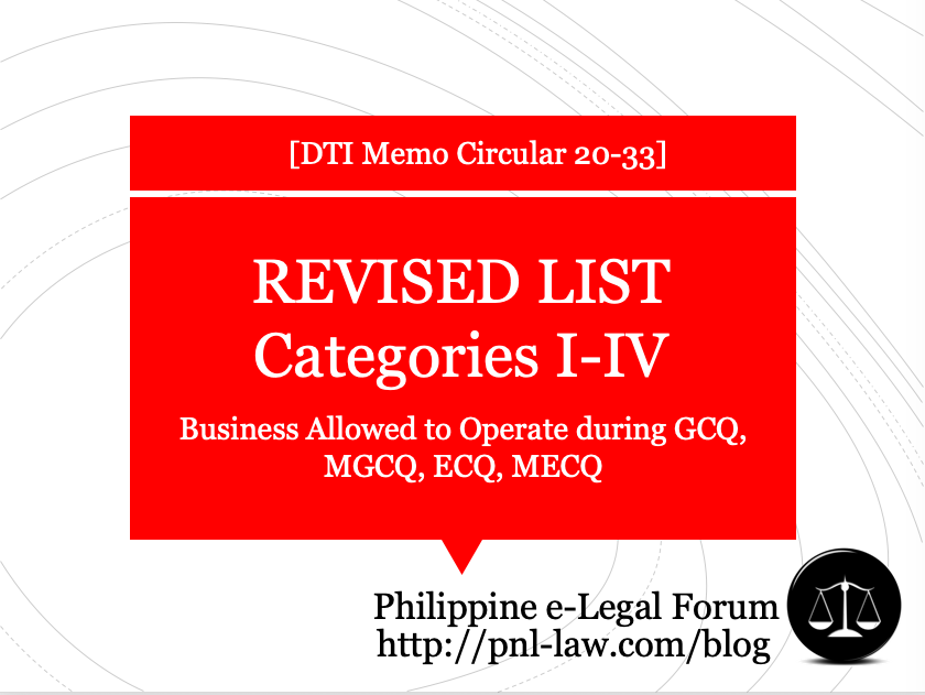 Revised List Categories I-IV Business Allowed to Operate during GCQ, MGCQ, ECQ, MECQ