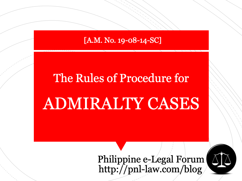 Rules of Procedure for Admiralty Cases in the Philippines (A.M. No. 19-08-14-SC)