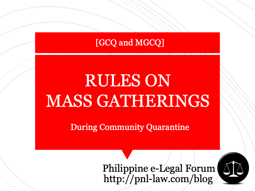Rules on Mass Gatherings in GCQ and MGCQ areas