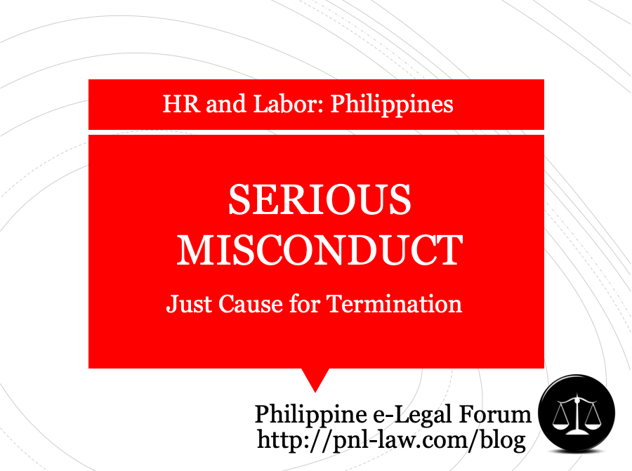 Serious Misconduct Just Cause Termination Philippines