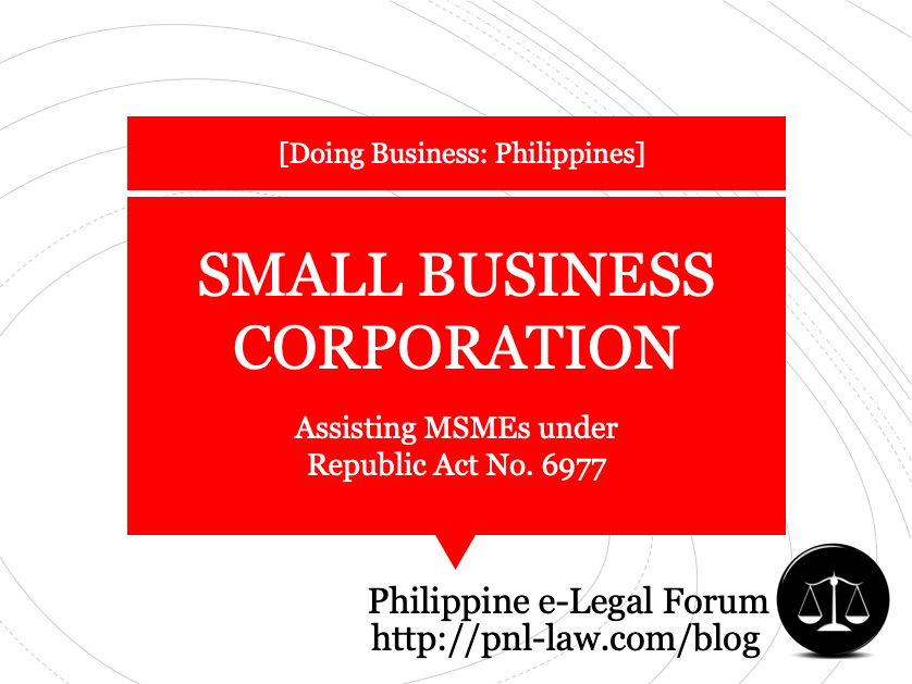 Small Business Corporation assisting MSMEs under Republic Act No. 6977