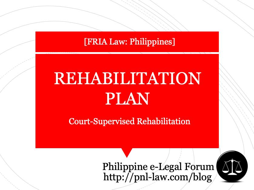 The Rehabilitation Plan in Court-Supervised Rehabilitation Proceedings