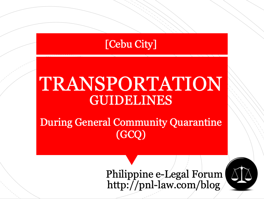 Transportation Guidelines for Cebu City during General Community Quarantine (GCQ)