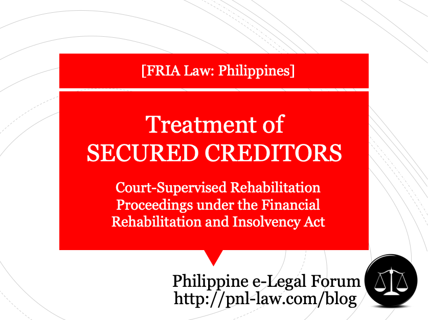 Treatment of Secured Creditors in Court-Supervised Rehabilitation Proceedings under the Financial Rehabilitation and Insolvency Act
