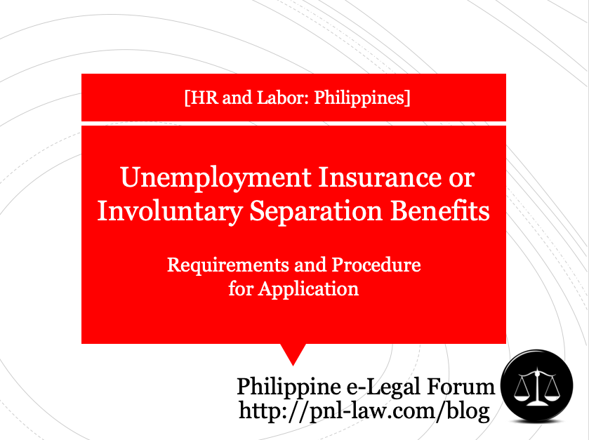 Unemployment Insurance or Involuntary Separation Benefits - SSS Implementing Guidelines