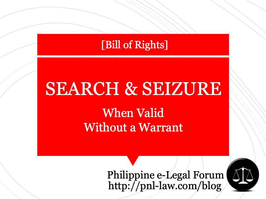 Valid Warrantless Search in the Philippines